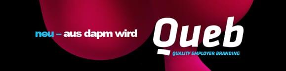 """Aus Raider wird jetzt Twix, sondern ändert sich nix. Hoppla, meinte natürlich """"aus dapm wird jetzt queb"""" (Quality Employer Branding) - Quelle: queb.org"""