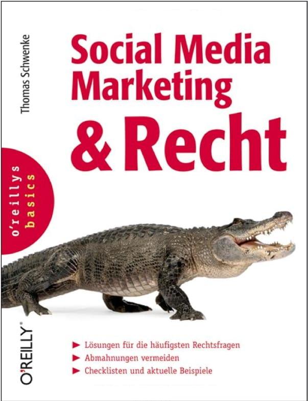 Social Media Marketing und Recht - Pflichtlektüre für jeden Social Media Interessierten