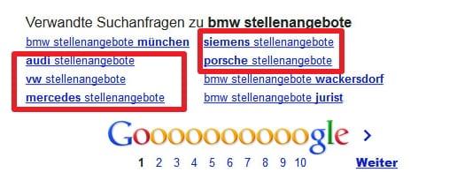 Konterkarierte Personalmarketingbemühungen - eine Suche nach BMW Stellenangebote ergibt verwandte Suchanfragen zu AUDI VW Mercedes, Porsche und Siemens