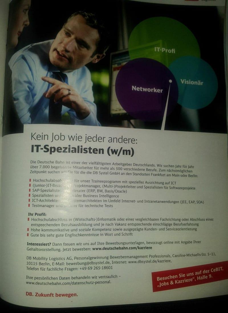 Bahn Stellenanzeige IT-Spezialist gesucht. Infos über den Arbeitgeber? Wer braucht die schon...