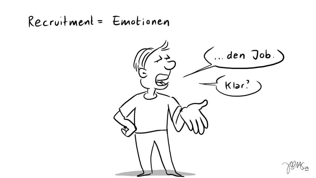Recruitment bedeutet Emotionen 2