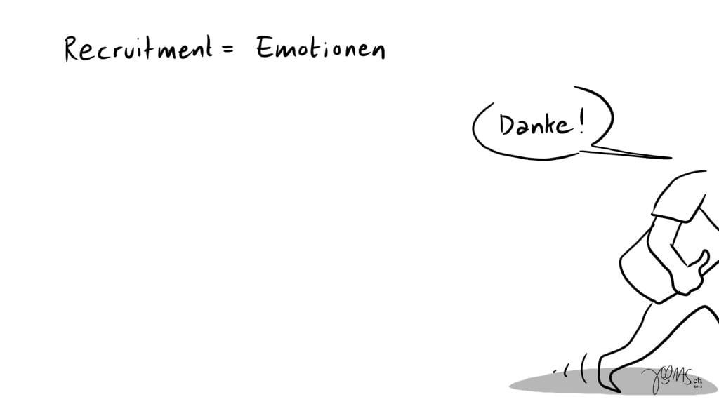 Recruitment bedeutet Emotionen 3