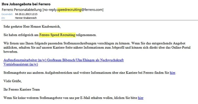FERRERO - das vermeintliche Speed Recruiting entpuppt sich als simpler Job-Newsletter