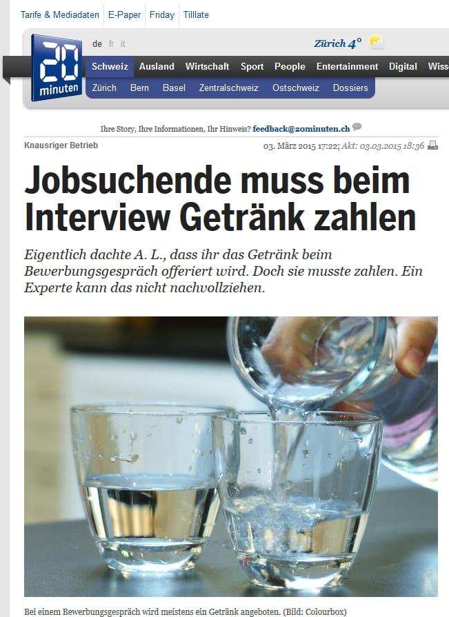 Jobsuchende muss beim Interview Getränk zahlen - Quelle Screenshot: 20 Minuten