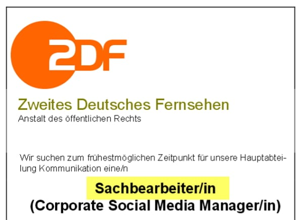 ZDF sucht Sachbearbeiter. Also Corporate Social Meda Manager