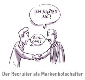 Der Recruiter als Markenbotschafter