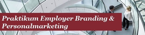 Praktikum Employer Branding Personalmarketing &strategy