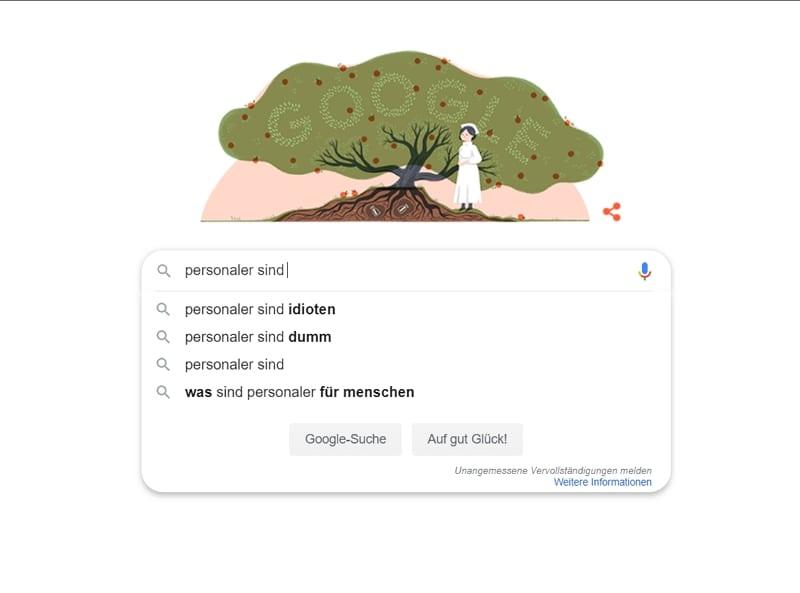 Personaler sind dumm, Personaler sind Idioten - Ergebnisse von Googles Auto-Vervollständigen - Quelle: Google